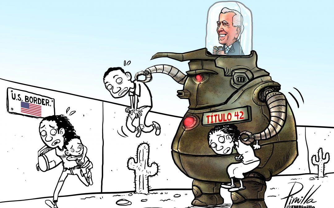 Caricatura | Biden y el Título 42